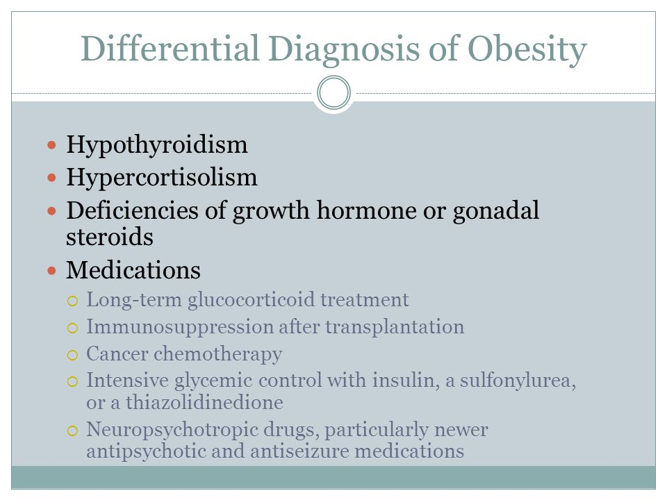 Differential Diagnosis of Obesity