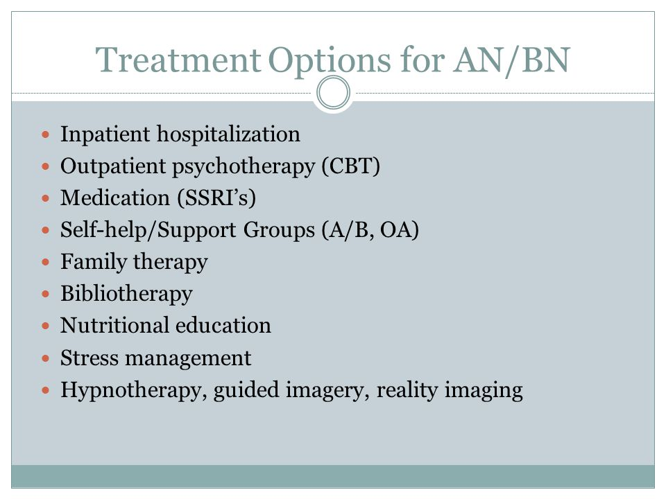 Treatment Options for AN/BN