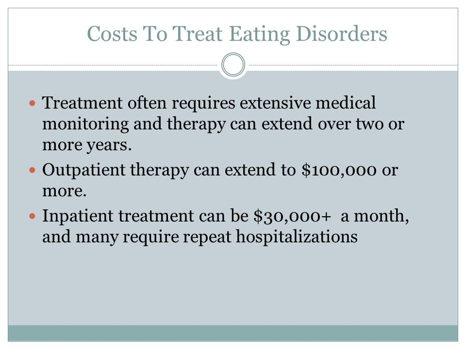 Costs To Treat Eating Disorders