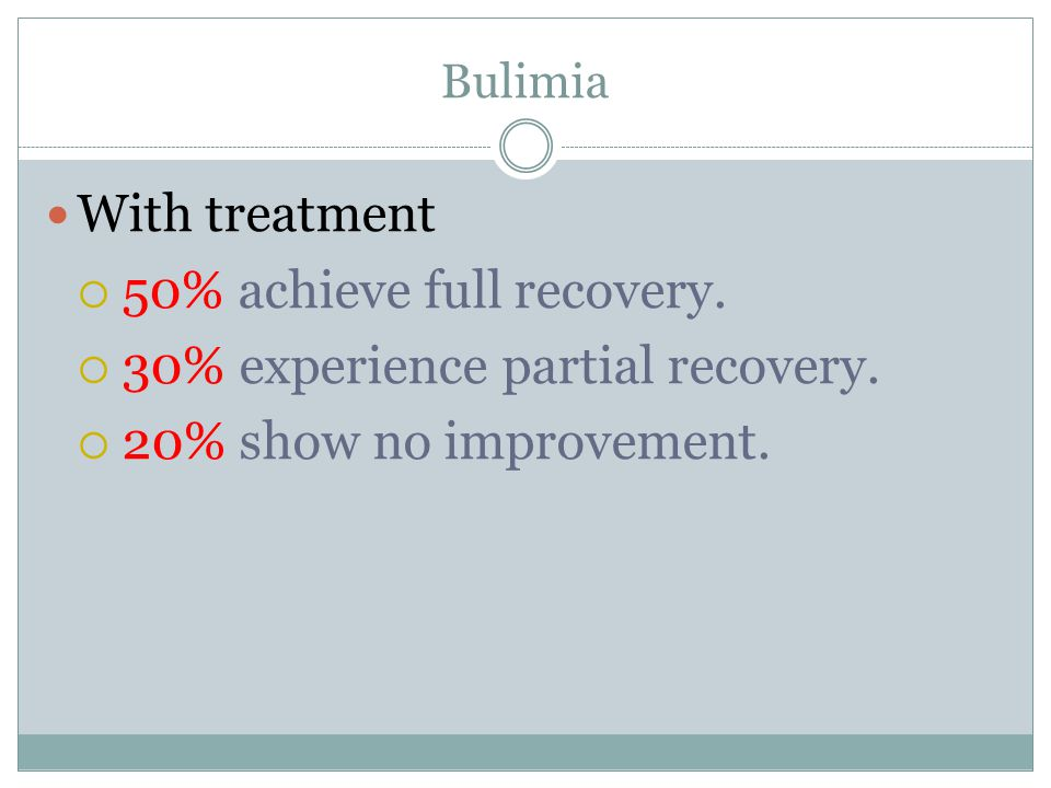 50% achieve full recovery. 30% experience partial recovery.
