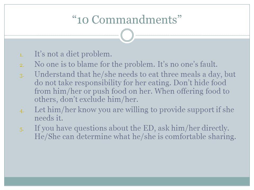 10 Commandments It's not a diet problem.