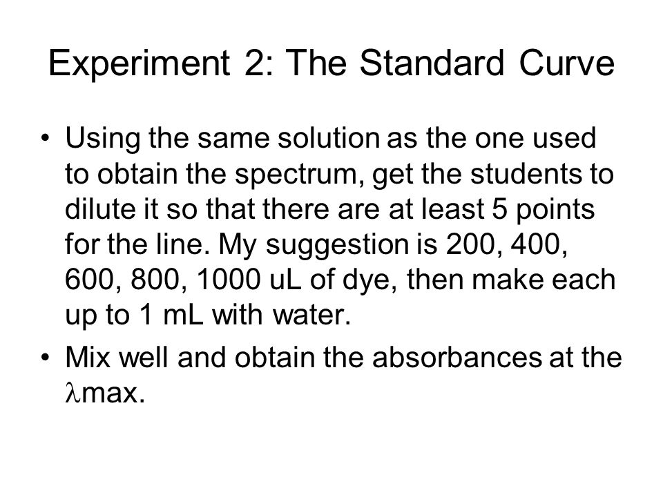 Experiment 2: The Standard Curve