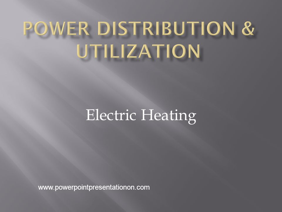 Power Distribution & Utilization