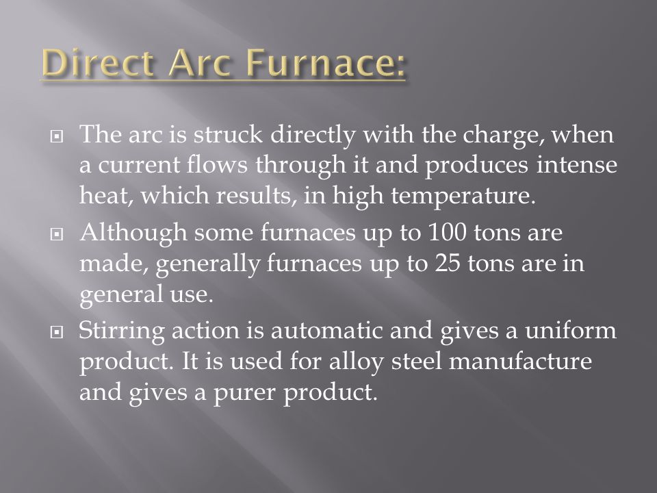 Direct Arc Furnace: