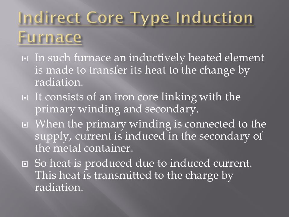 Indirect Core Type Induction Furnace
