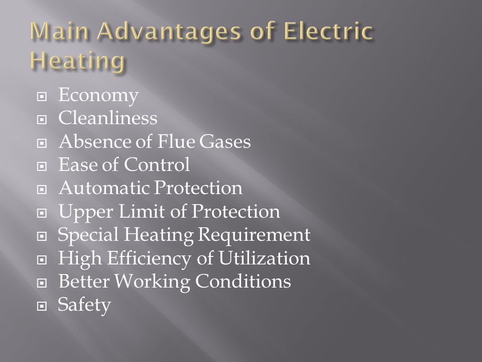 Main Advantages of Electric Heating