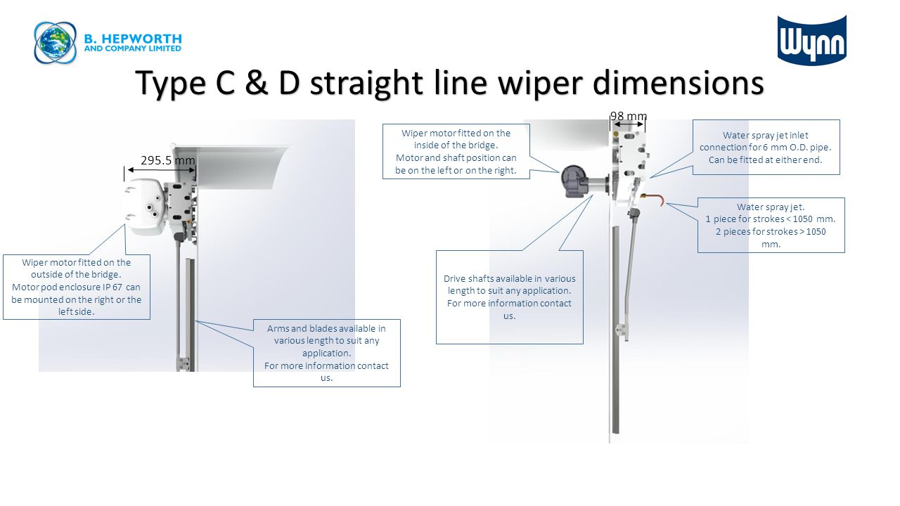 Type C & D straight line wiper dimensions