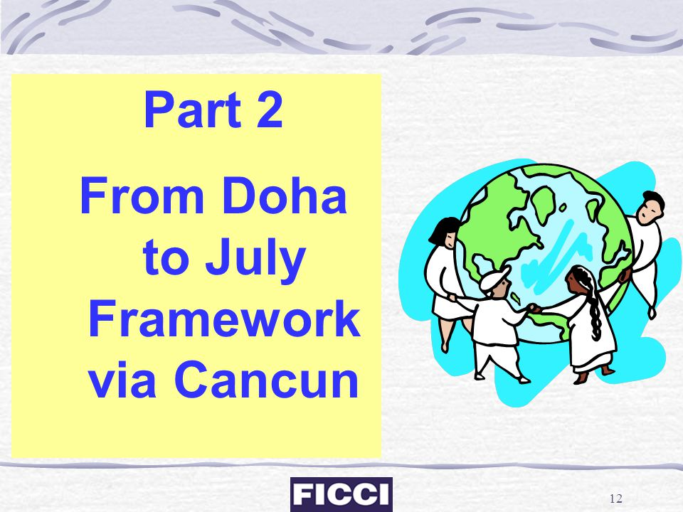 From Doha to July Framework via Cancun