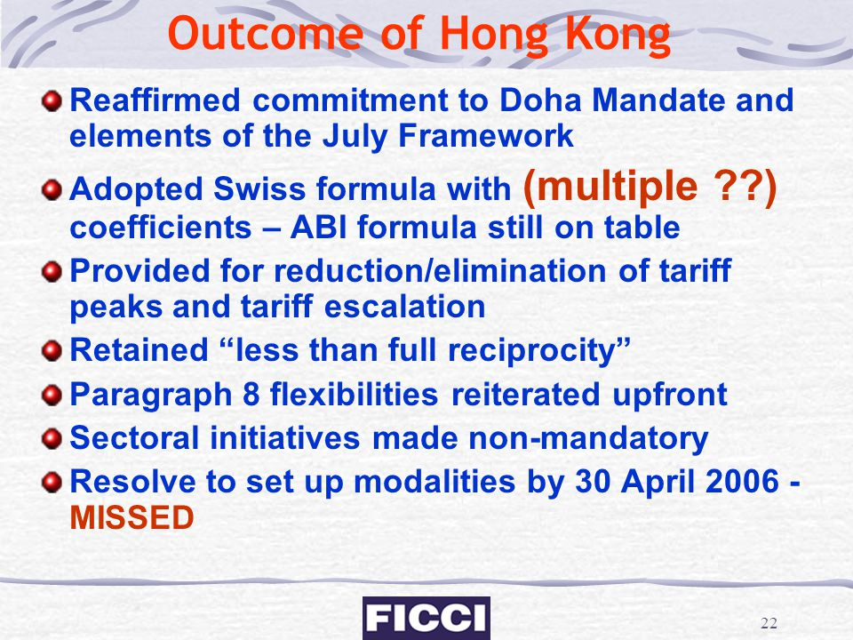 Outcome of Hong Kong Reaffirmed commitment to Doha Mandate and elements of the July Framework.