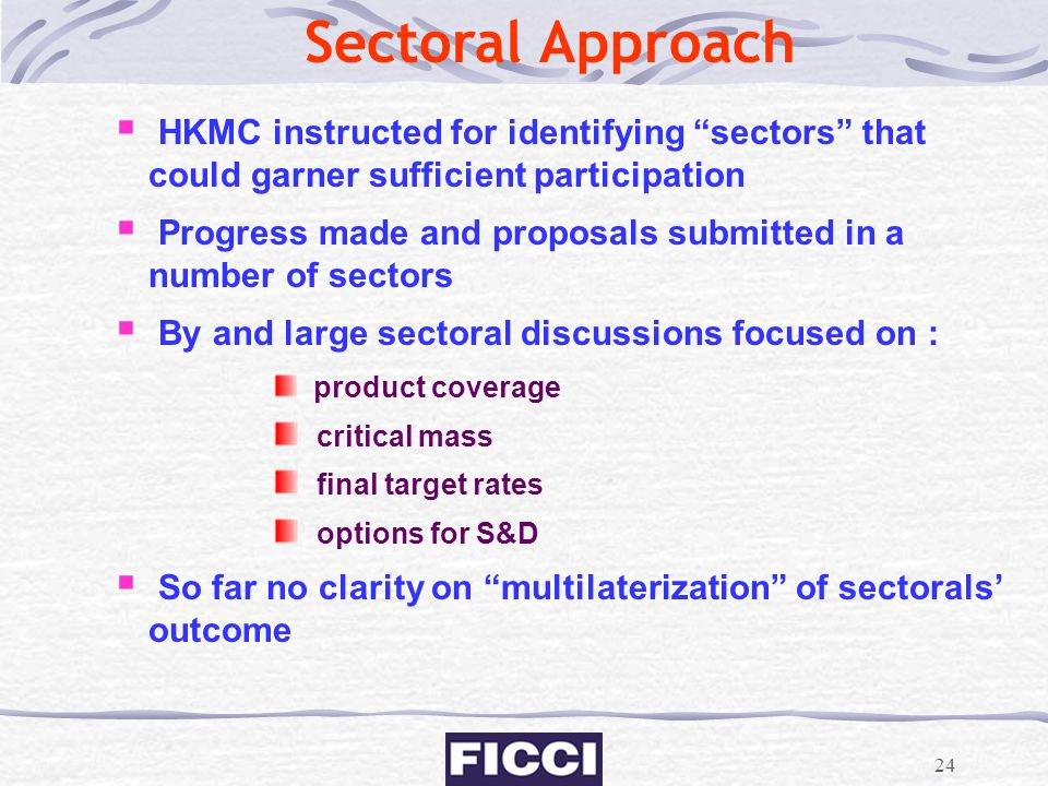 Sectoral Approach HKMC instructed for identifying sectors that could garner sufficient participation.