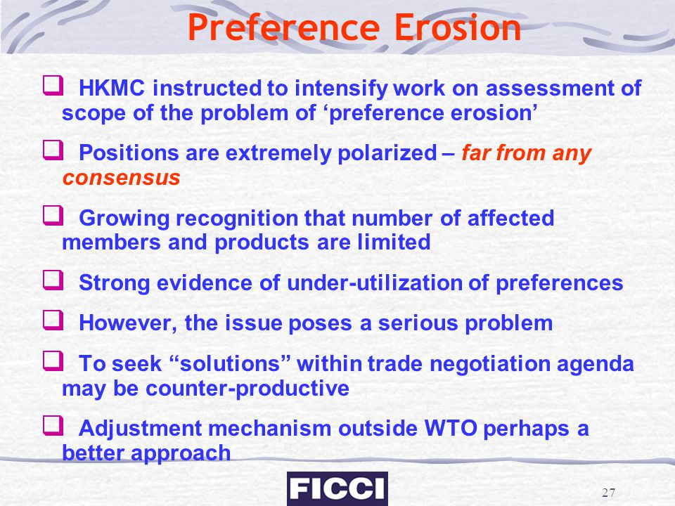 Preference Erosion HKMC instructed to intensify work on assessment of scope of the problem of 'preference erosion'