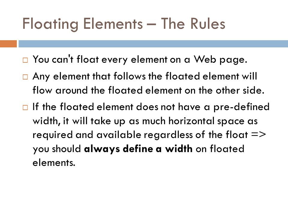 Floating Elements – The Rules