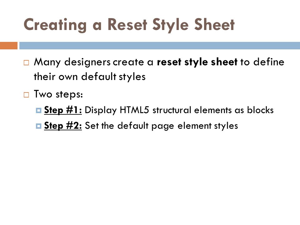 Creating a Reset Style Sheet