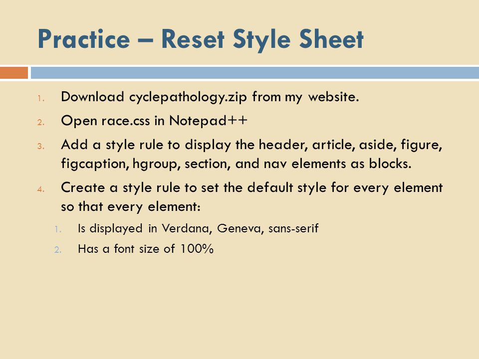 Practice – Reset Style Sheet