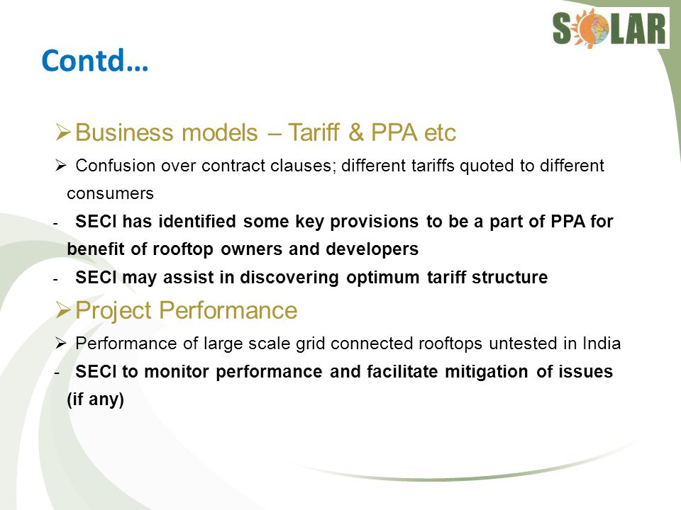 Contd… Business models – Tariff & PPA etc Project Performance