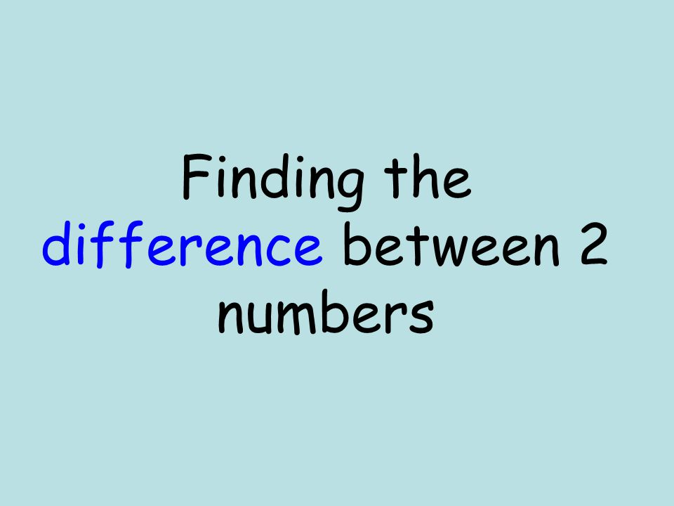 Finding the difference between 2 numbers
