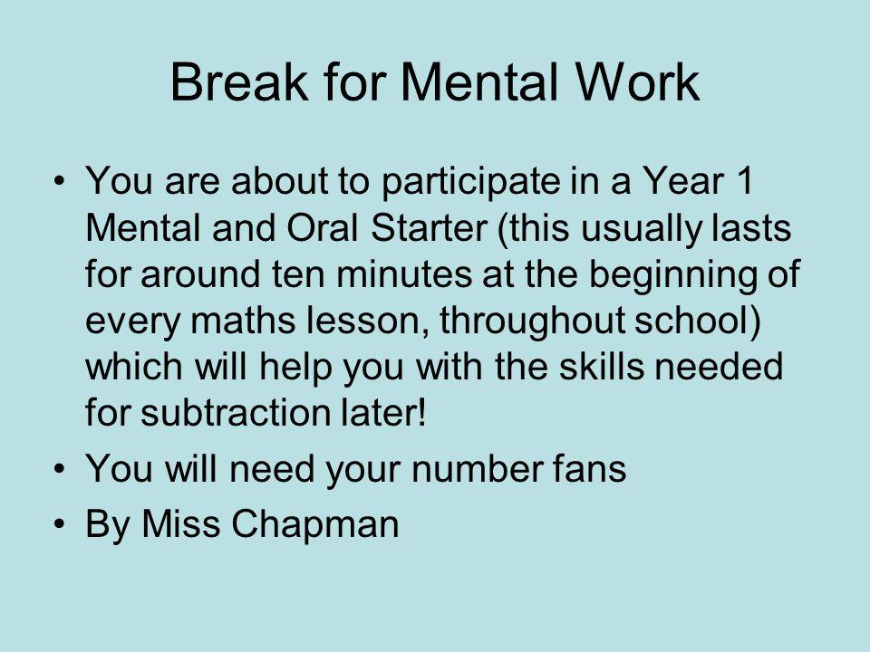 Break for Mental Work
