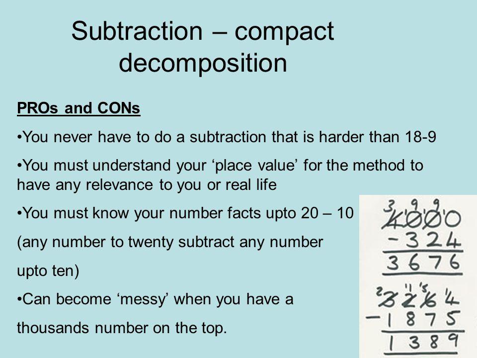 Subtraction – compact decomposition