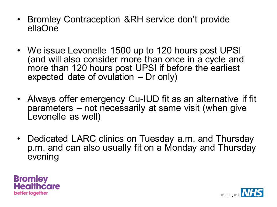 Bromley Contraception &RH service don't provide ellaOne