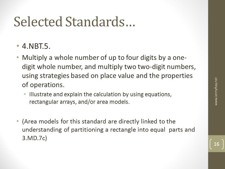 Selected Standards… 4.NBT.5.