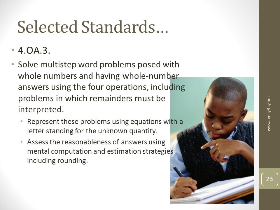 Selected Standards… 4.OA.3.