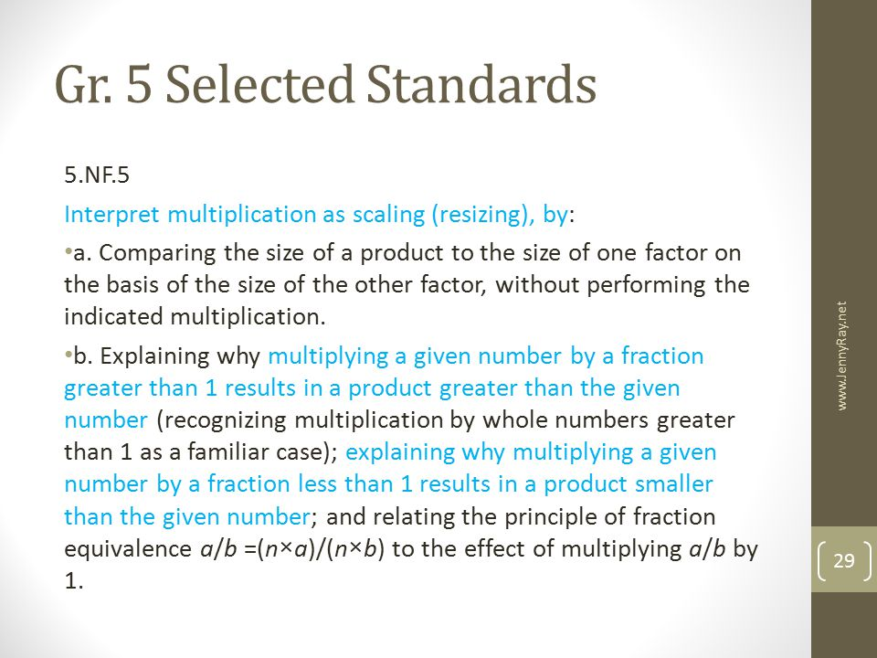 Gr. 5 Selected Standards 5.NF.5