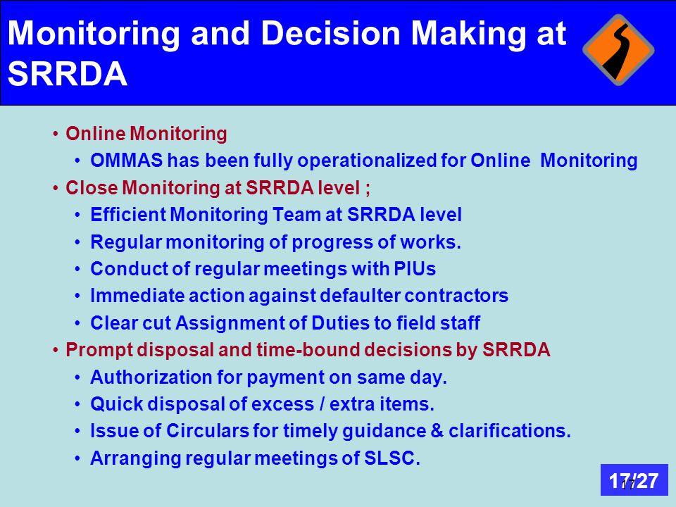 Monitoring and Decision Making at SRRDA