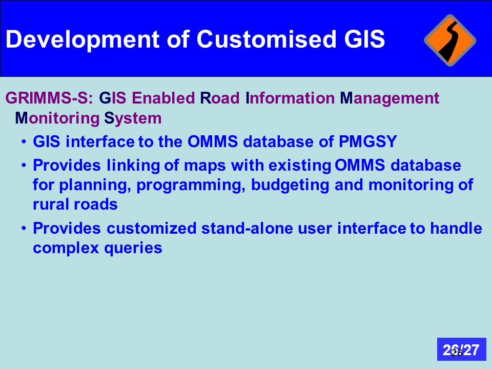Development of Customised GIS
