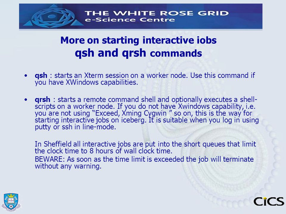 More on starting interactive iobs qsh and qrsh commands