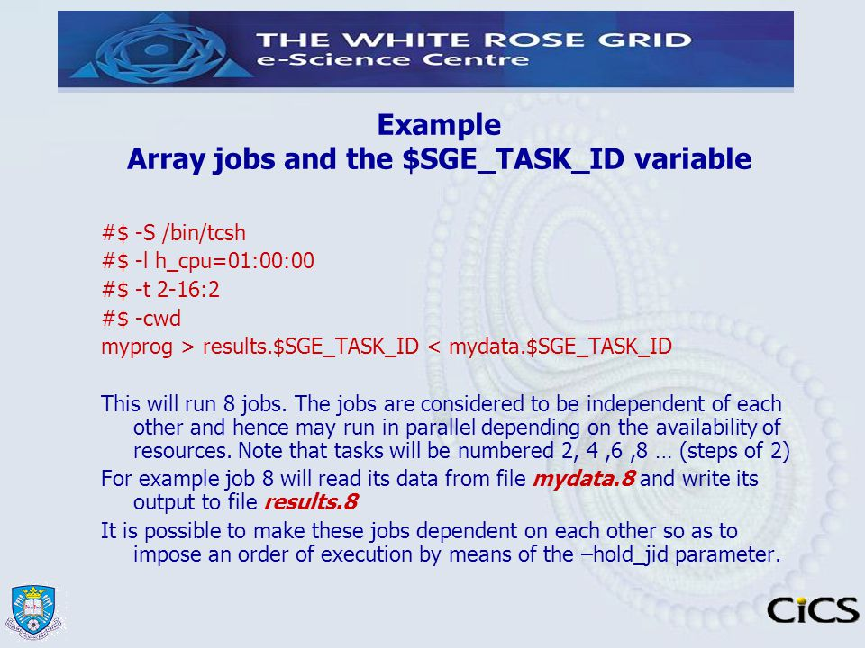 Example Array jobs and the $SGE_TASK_ID variable