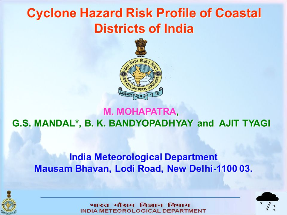 Cyclone Hazard Risk Profile of Coastal Districts of India