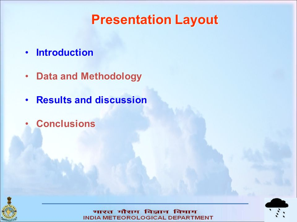 Presentation Layout Introduction Data and Methodology