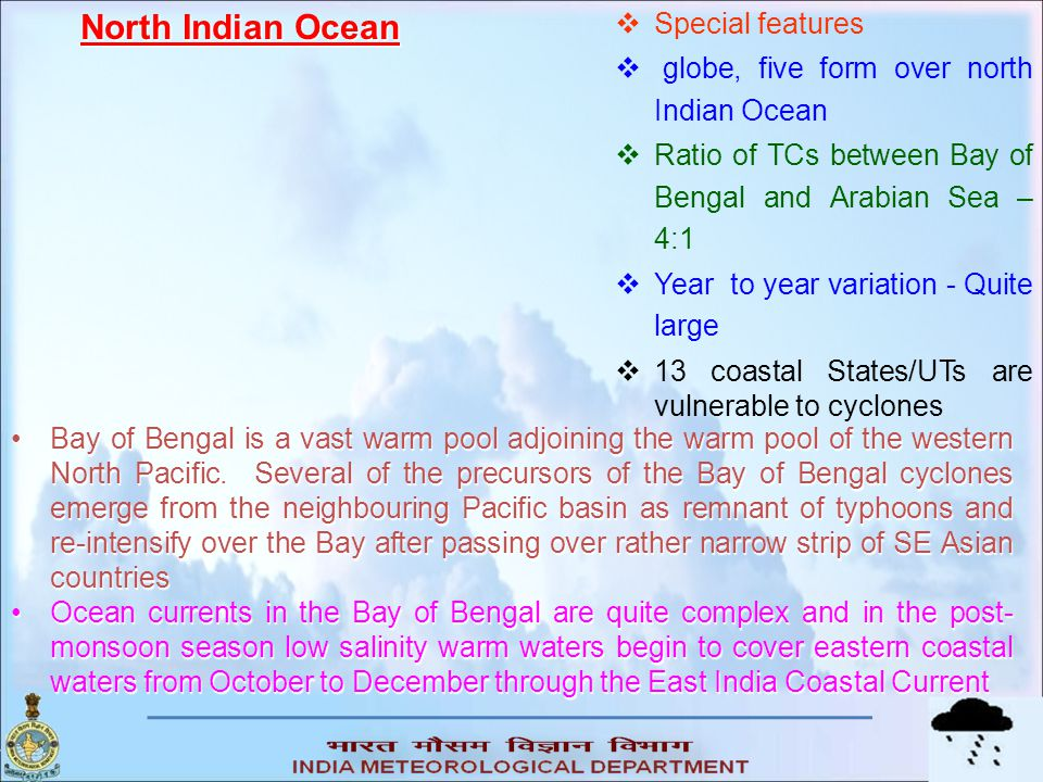North Indian Ocean Special features