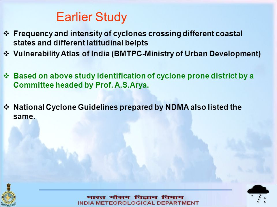 Earlier Study Frequency and intensity of cyclones crossing different coastal states and different latitudinal belpts.