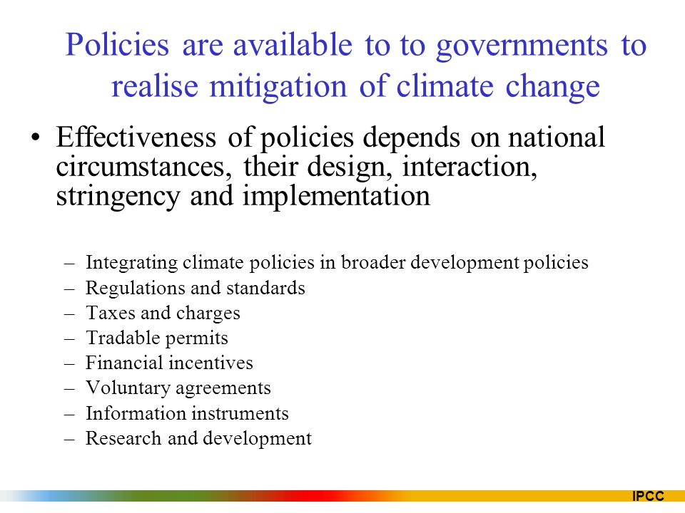 Policies are available to to governments to realise mitigation of climate change