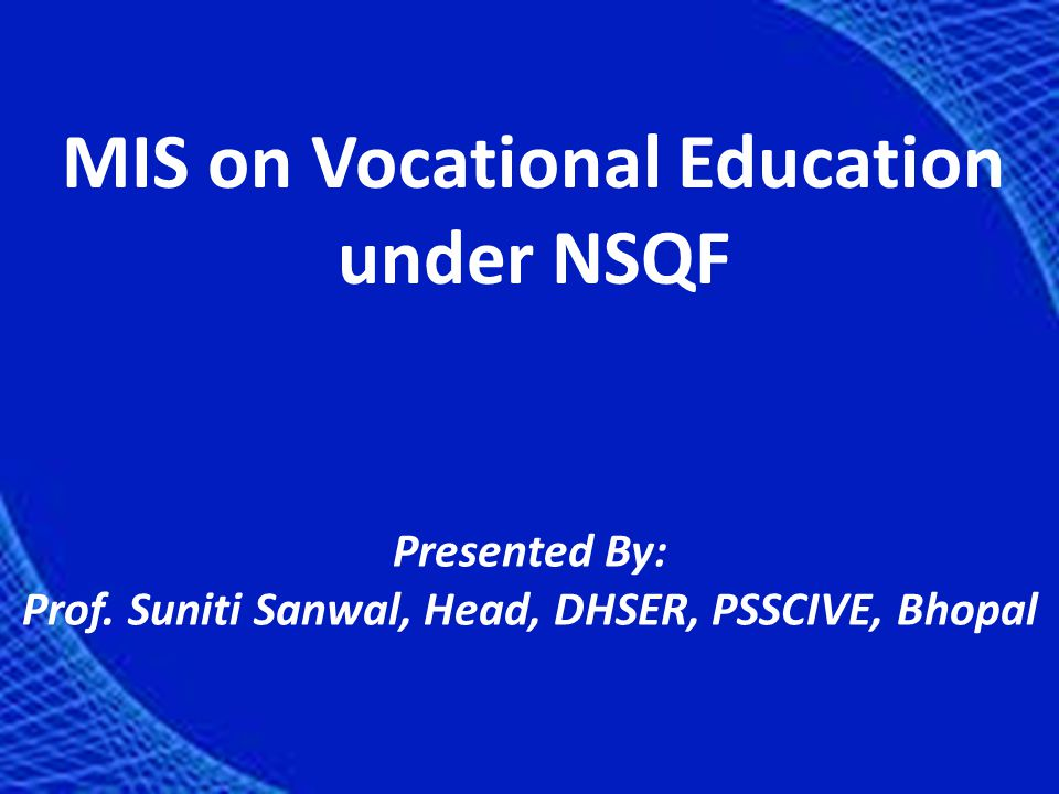 MIS on Vocational Education under NSQF