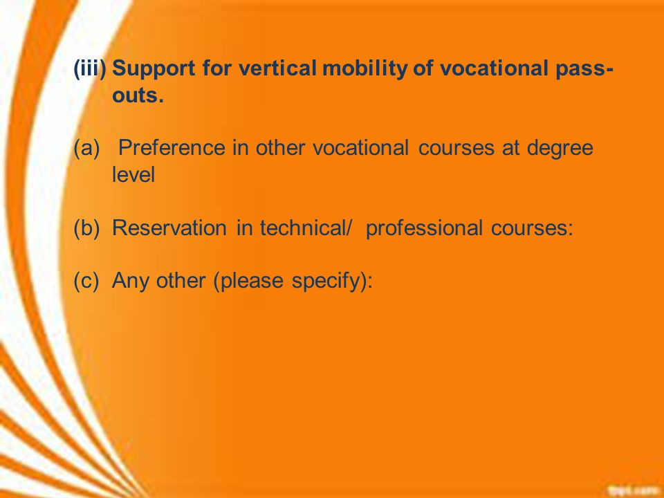 Support for vertical mobility of vocational pass-outs.