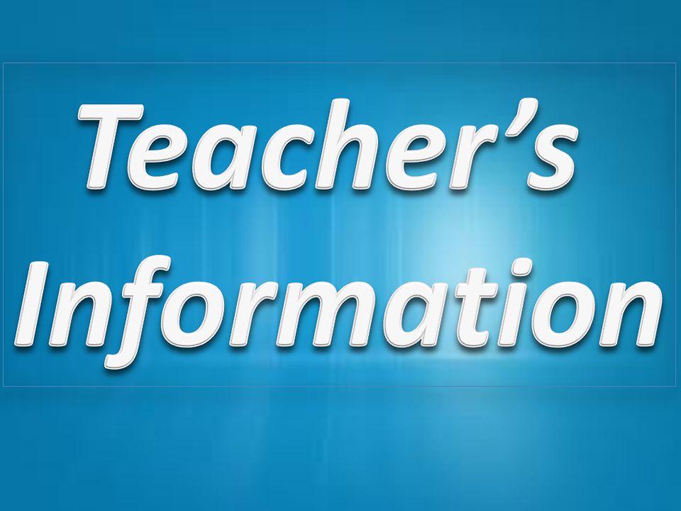 Teacher's Information