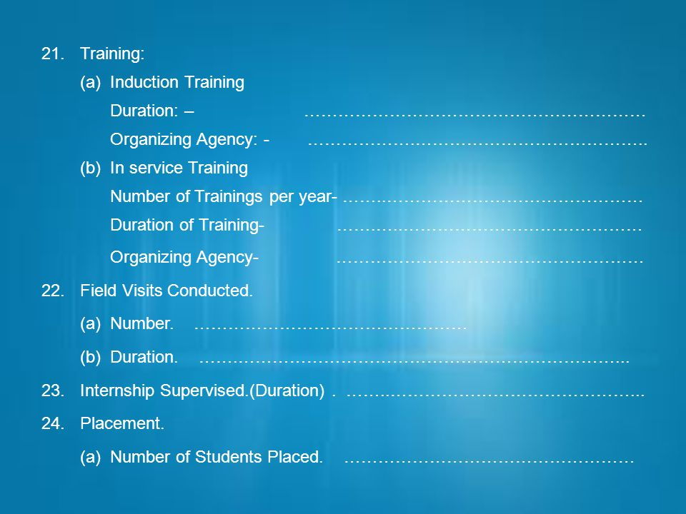 Training: (a) Induction Training. Duration: – …………………………………………………… Organizing Agency: - ……………….…………………………………..