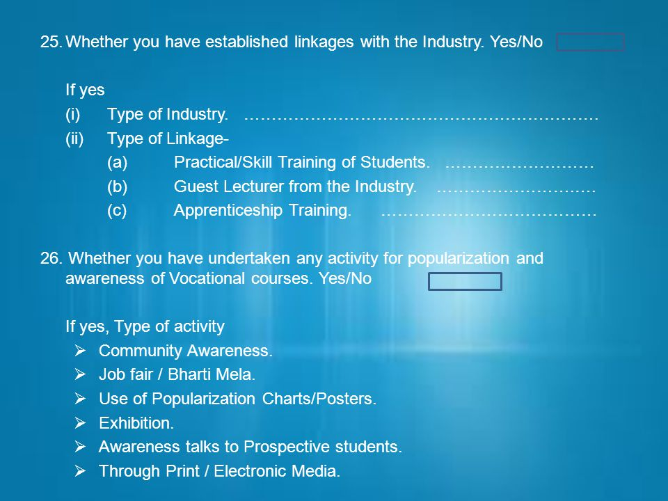 25. Whether you have established linkages with the Industry. Yes/No