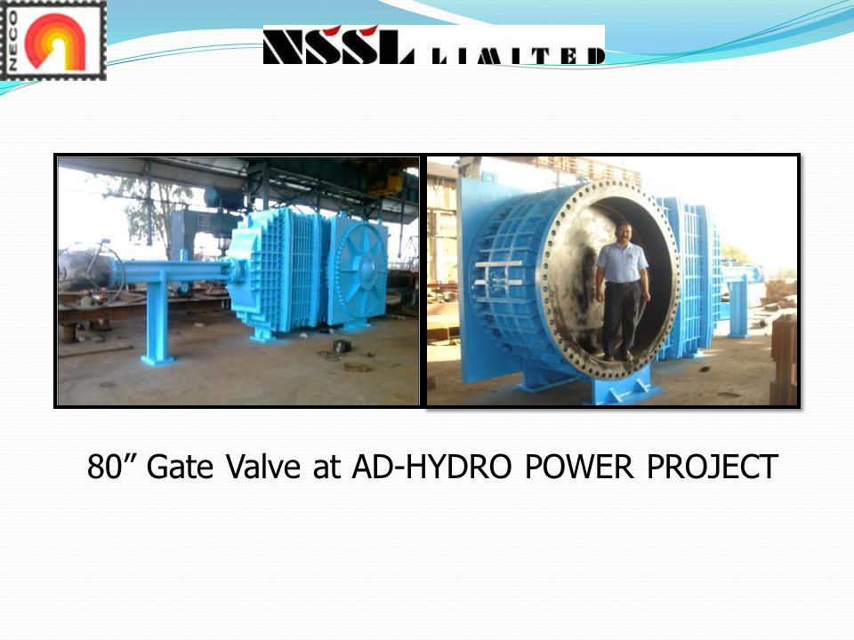 80 Gate Valve at AD-HYDRO POWER PROJECT