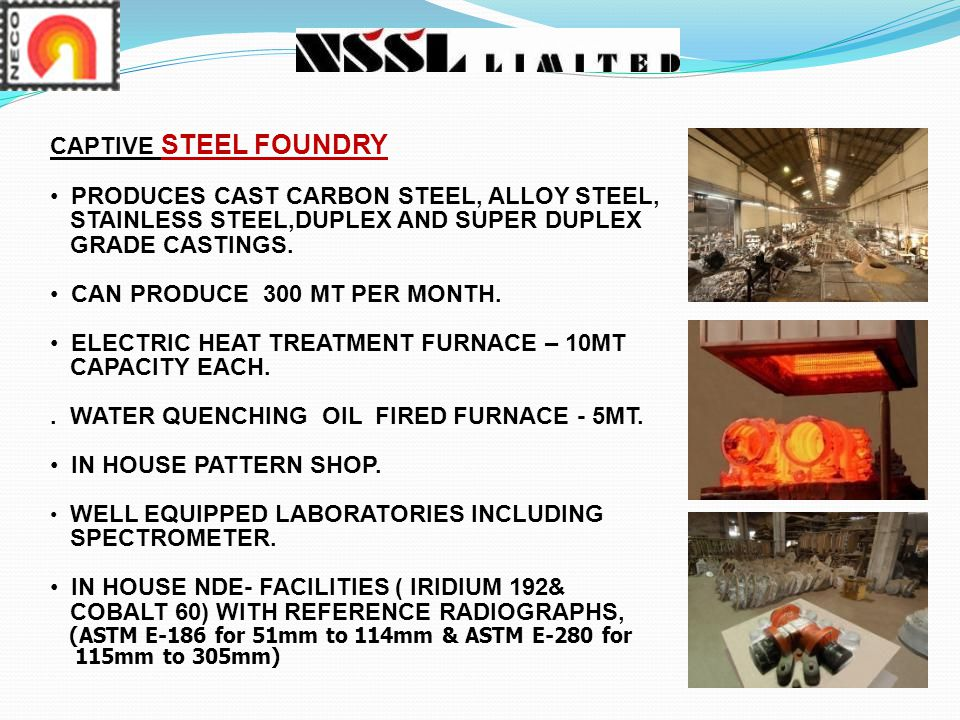 PRODUCES CAST CARBON STEEL, ALLOY STEEL,