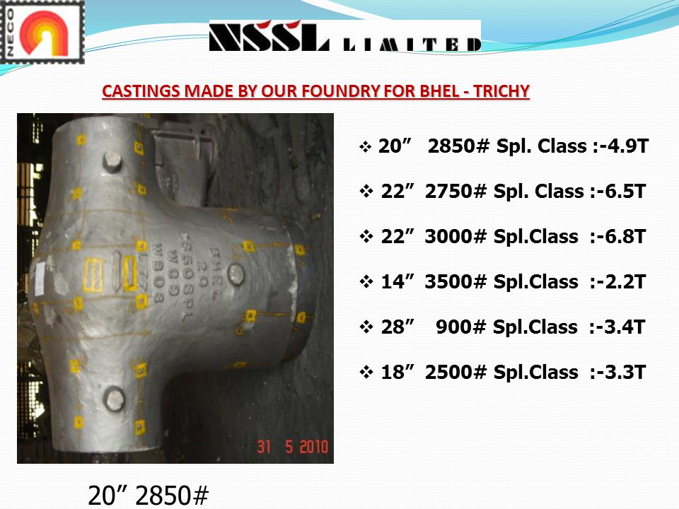 CASTINGS MADE BY OUR FOUNDRY FOR BHEL - TRICHY