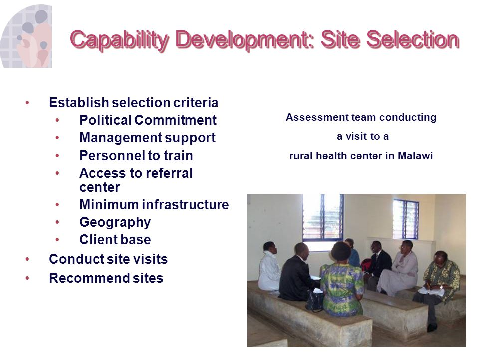 Capability Development: Site Selection