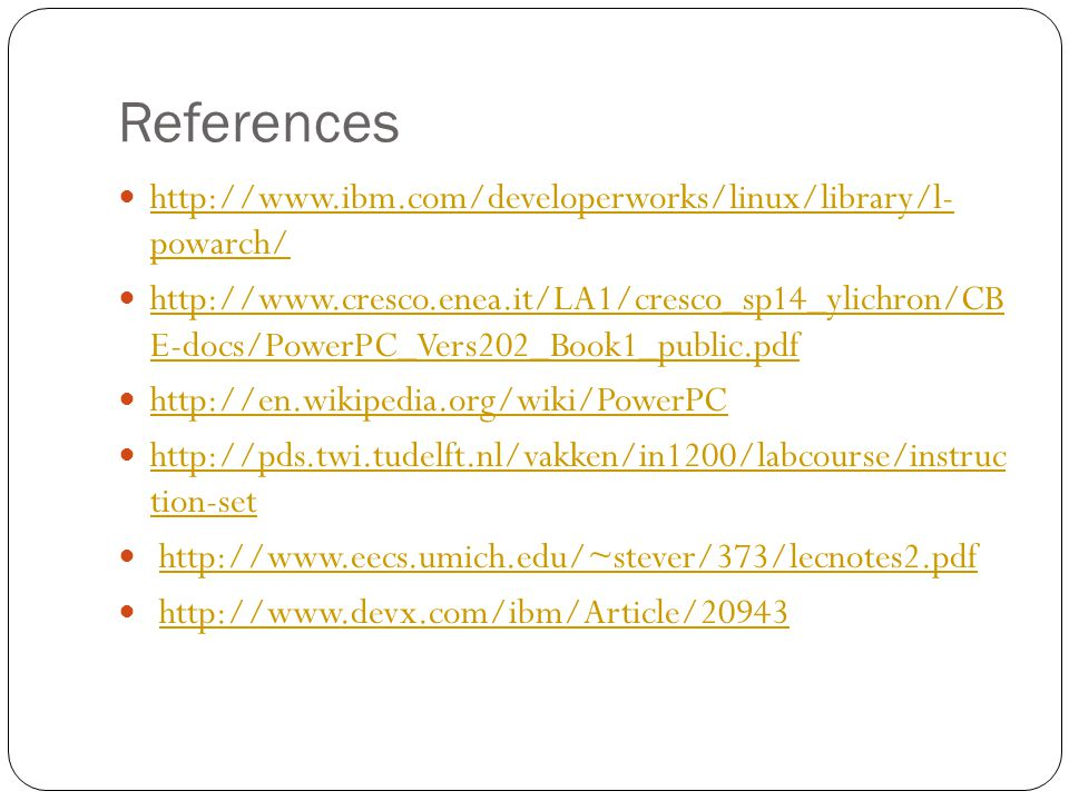 References http://www.ibm.com/developerworks/linux/library/l- powarch/