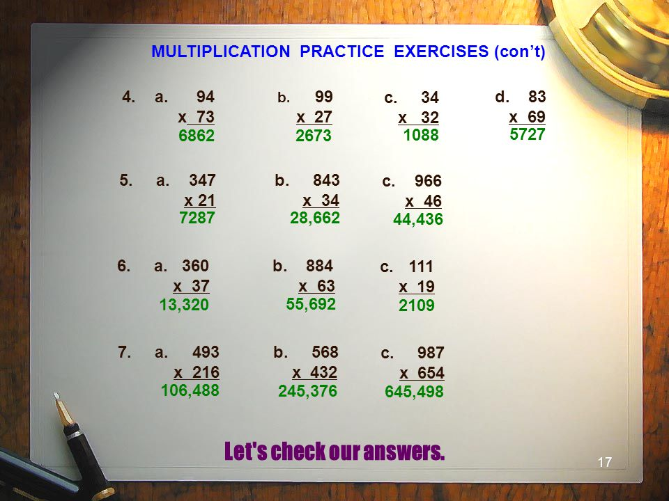 MULTIPLICATION PRACTICE EXERCISES (con't)
