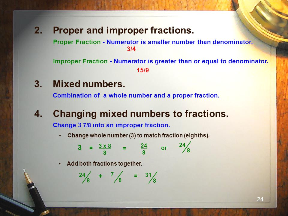 2. Proper and improper fractions.