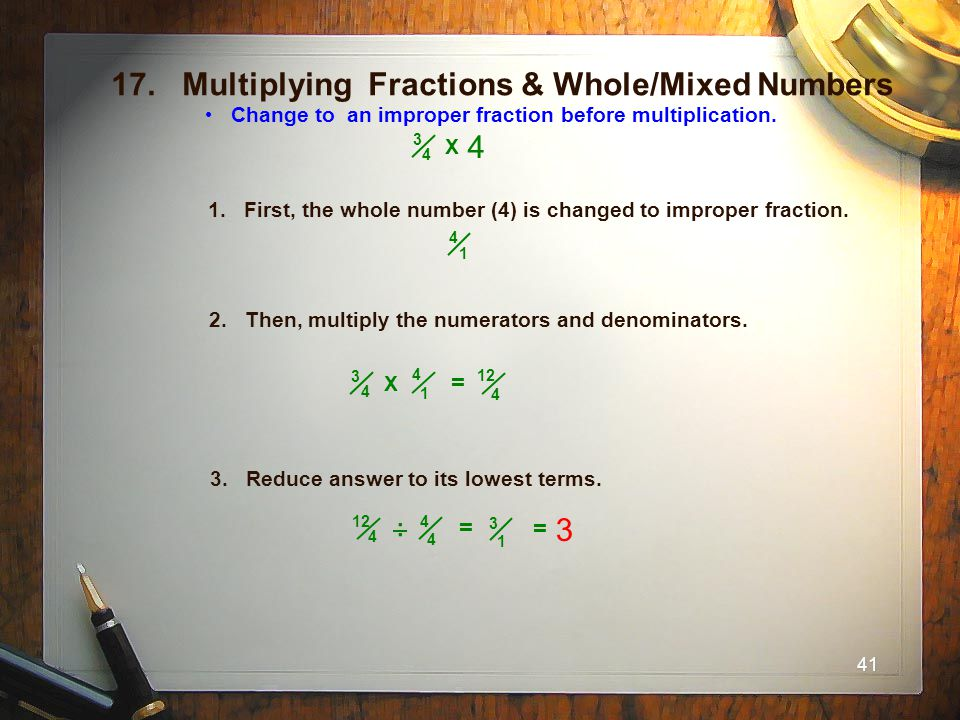 17. Multiplying Fractions & Whole/Mixed Numbers