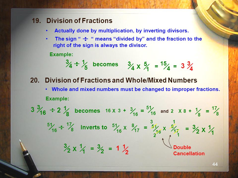 20. Division of Fractions and Whole/Mixed Numbers