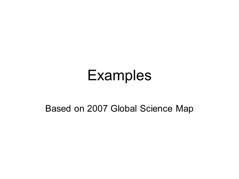 Based on 2007 Global Science Map